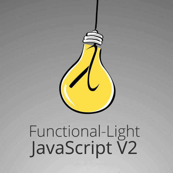 Functional-Light JavaScript, v2