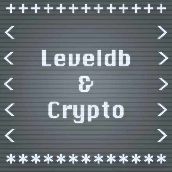 LevelDB & Crypto