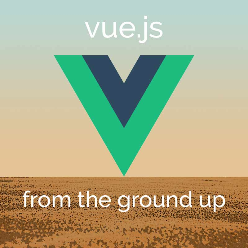Advanced Vue.js Features from the Ground Up